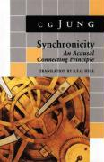 Synchronicity: An Acausal Connecting Principle. (from Vol 8. Collected Works) (Jung Extracts)