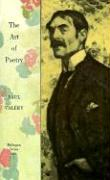 Collected Works of Paul Valery, Volume 7: The Art of Poetry. Introduction by T.S. Eliot