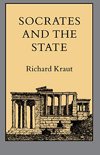 Socrates and the State - Kraut, Richard