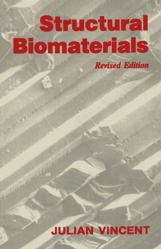 Structural Biomaterials: (Revised Edition)