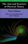 The Aim and Structure of Physical Theory