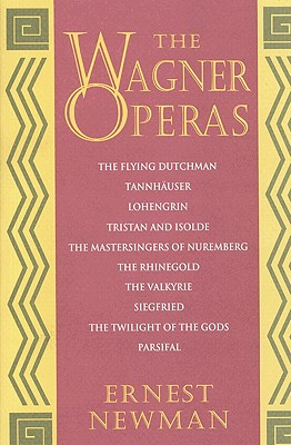 The Wagner Operas (Paperback or Softback) - Newman, Ernest