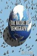 The Nature of Demography - Le Bras, Herve
