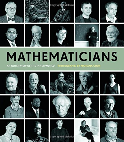 Mathematicians: An Outer View of the Inner World - Mariana Cook