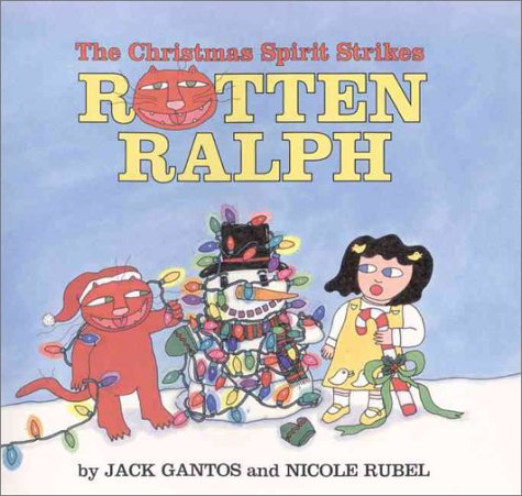 The Christmas Spirit Strikes Rotten Ralph - Jack Gantos