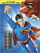 Superman Returns Color & Activity Book: With Crayons