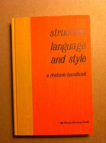 Structure Language and Style - W. Ross Winterowd