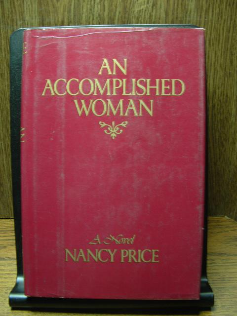 AN ACCOMPLISHED WOMAN - Price, Nancy