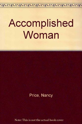 An Accomplished Woman: A Novel - Nancy Price