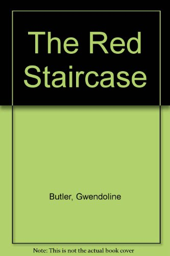 The Red Staircase - Gwendoline Butler