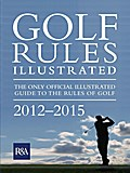 Golf Rules Illustrated 2012