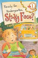 Ready for Kindergarten, Stinky Face? - McCourt, Lisa