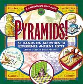 Pyramids: 50 Hands-On Activities to Experience Ancient Egypt