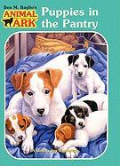 Puppies in the Pantry - Baglio, Ben M.