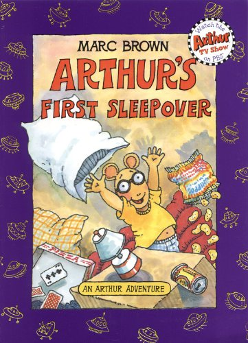 Arthur's First Sleepover:  An Arthur Adventure - Marc Brown
