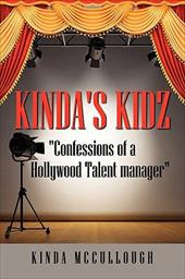 "Kinda's Kidz ""Confessions of a Holllywood Talent Manager"""