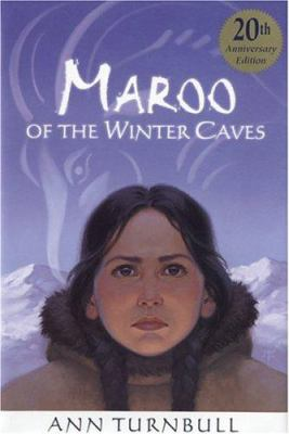 Maroo of the Winter Caves - Ann Turnbull