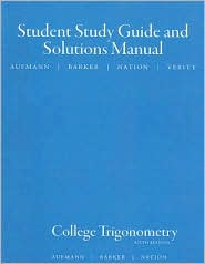 College Trigonometry Student Solutions Manual
