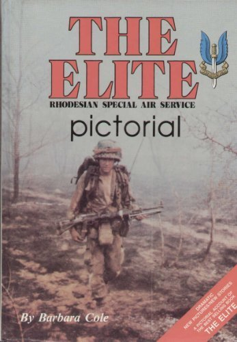 The Elite Pictorial: Rhodesian Special Air Service - Barbara Cole