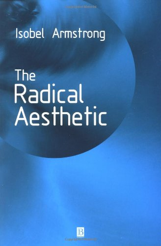 The Radical Aesthetic - Isobel Armstrong