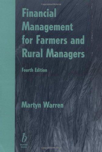 Financial Management for Farmers and Rural Managers - Martyn Warren