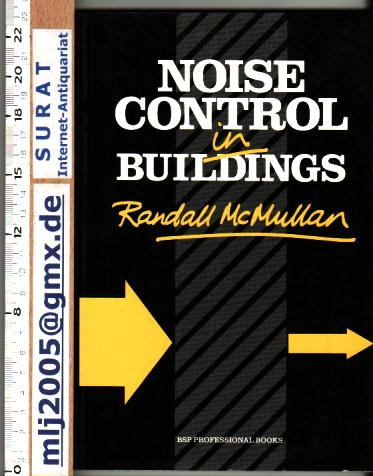 Noise Control in Buildings. - McMullan, Randall