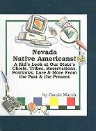 Nevada Native Americans! - Marsh, Carole