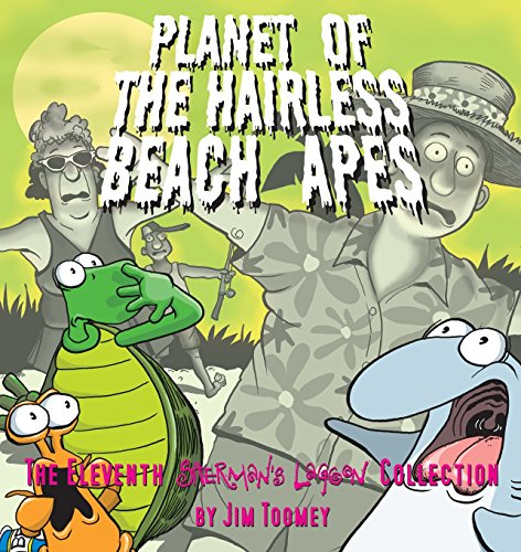 Planet of the Hairless Beach Apes: The Eleventh Sherman's Lagoon Collection (Sherman's Lagoon Collections) - Jim Toomey