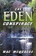 The Eden Conspiracy - McQuagge, Mac