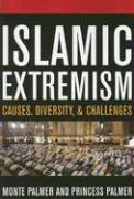 Islamic Extremism: Causes, Diversity, and Challenges