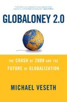 Globaloney 2.0: The Crash of 2008 and the Future of Globalization - Veseth, Michael