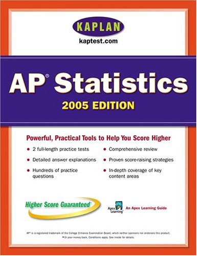 AP Statistics 2005: An Apex Learning Guide - Kaplan