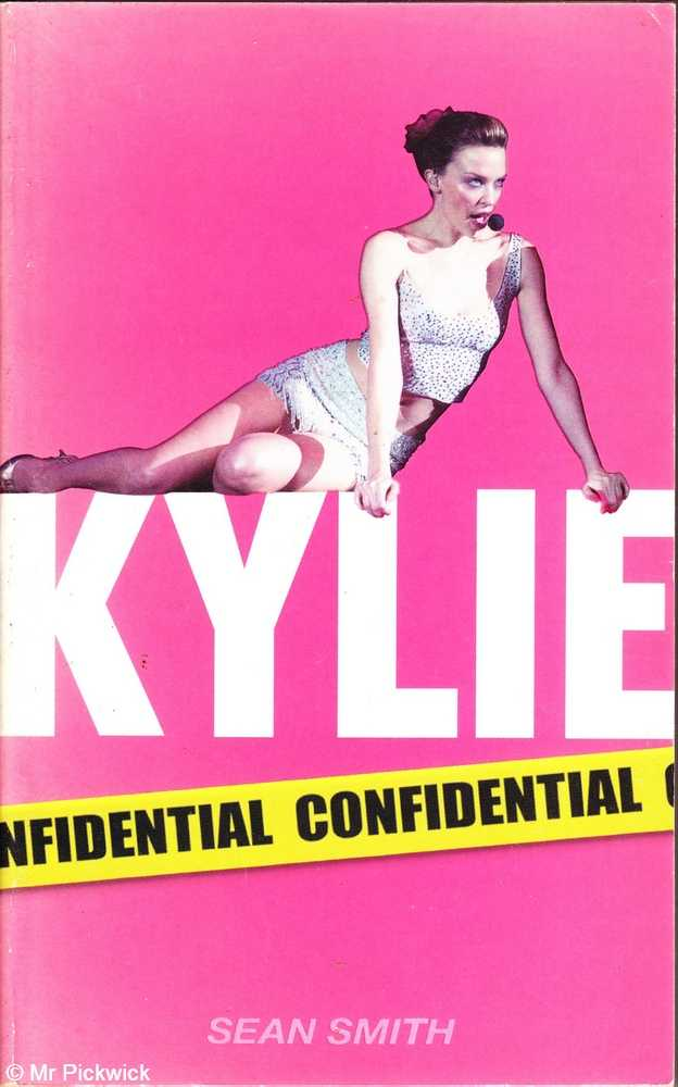 Kylie confidential - Smith, Sean