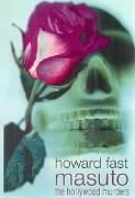 Masuto: The Hollywood Murders - Fast, Howard