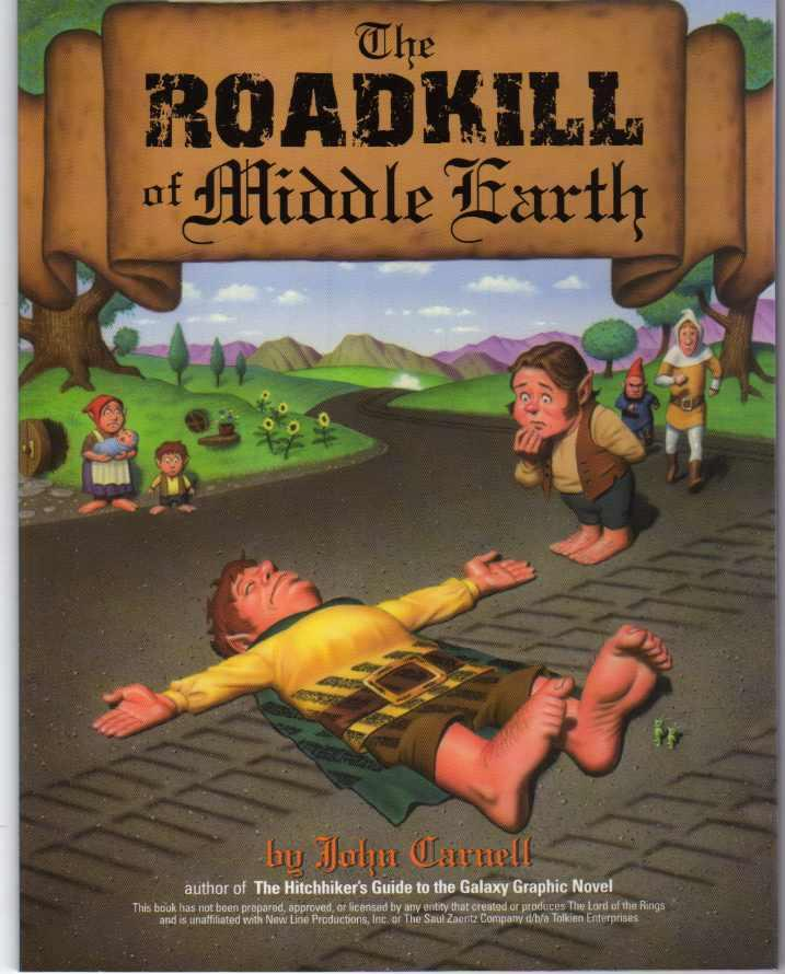 The Roadkill of Middle Earth - Carnell, John