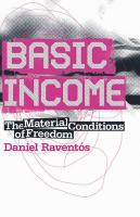 Basic Income: The Material Conditions of Freedom