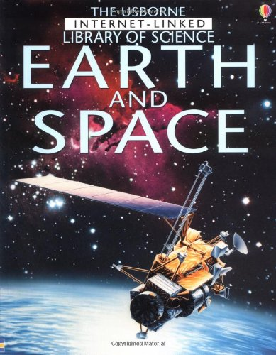 Earth and Space (The Usborne Internet-Linked Library of Science) - Luara Howell