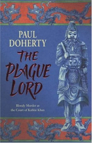 The Plague Lord - P. C. Doherty