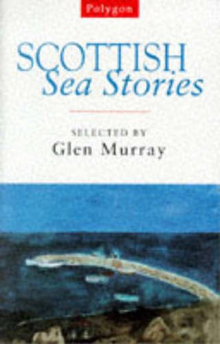 Scottish Sea Stories - Glen Murray