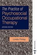 The Practice of Psychosocial Occupational Therapy 2e - Finlay, Linda