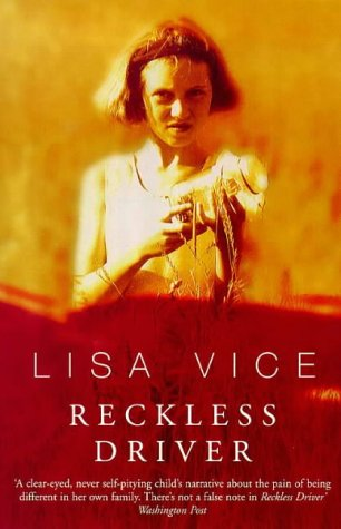 Reckless Driver - Lisa Vice