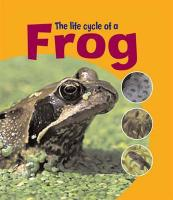 Life Cycle of a Frog - Thomson, Ruth