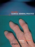 Clinical General Practice: Volume 2 - Selby, Mary