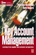 Key Account Management: Learning from Supplier and Customer Perspectives