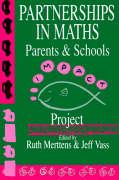 Partnership in Maths: Parents and Schools: The Impact Project