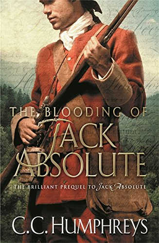 The Blooding of Jack Absolute - CC Humphreys