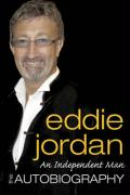 An Independent Man: The Autobiography - Jordan, Eddie