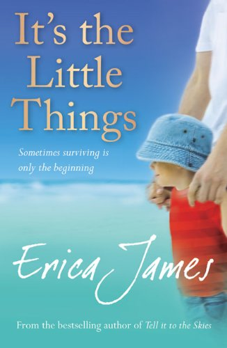 It's the Little Things - Erica James