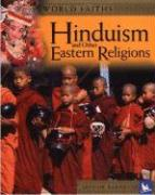 Hinduism and Other Eastern Religions: Worship, Festivals, and Ceremonies from Around the World