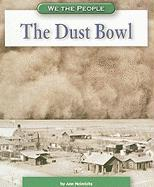 The Dust Bowl - Heinrichs, Ann